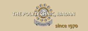 Polytechnic Ibadan (ND) Post UTME Screening Form, 2018/2019